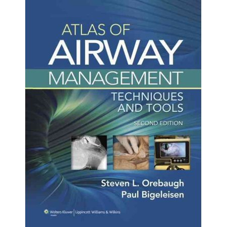 Atlas Of Airway Management  Techniques And Tools  Hardcover