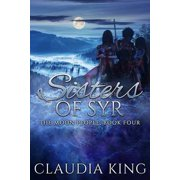 Sisters of Syr (The Moon People, Book Four) - eBook