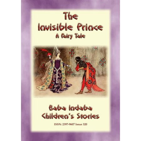 THE INVISIBLE PRINCE - A European Fairy Tale - eBook](Fairy Tales Prince)