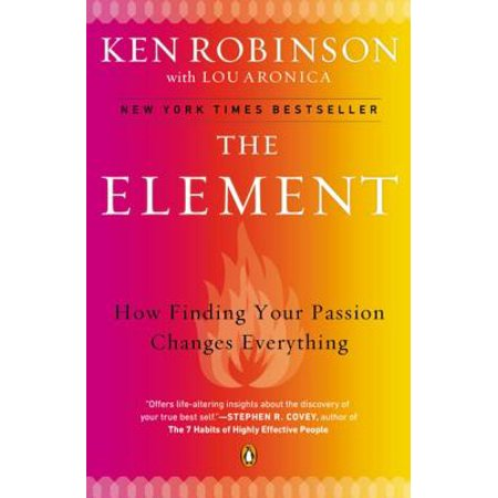 The Element - eBook **A New York Times-bestselling breakthrough book about talent, passion, and achievement from the one of the world's leading thinkers on creativity and self-fulfillment. You, Your Child, and School is forthcoming from Viking.The Element is the point at which natural talent meets personal passion. When people arrive at the Element, they feel most themselves and most inspired and achieve at their highest levels. With a wry sense of humor, Ken Robinson looks at the conditions that enable us to find ourselves in the Element and those that stifle that possibility. Drawing on the stories of a wide range of people, including Paul McCartney, Matt Groening, Richard Branson, Arianna Huffington, and Bart Conner, he shows that age and occupation are no barrier and that this is the essential strategy for transforming education, business, and communities in the twenty-first century.Also available from Ken Robinson is Finding Your Element, the practical guide to achieving your highest potential.