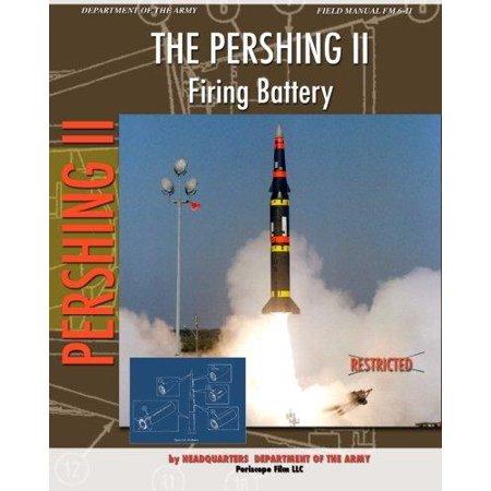 The Pershing Ii Firing Battery