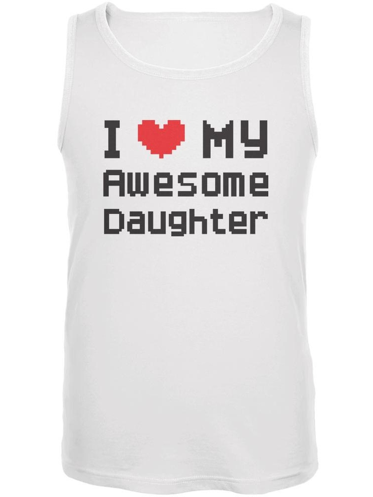 I Heart My Awesome Daughter 8 Bit Pixel White Adult Tank Top