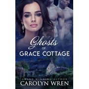 Ghosts of Grace Cottage - eBook