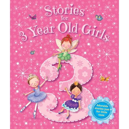 Stories for 3 Year Old Girls - eBook (Funny Short Stories For 12 Year Olds)
