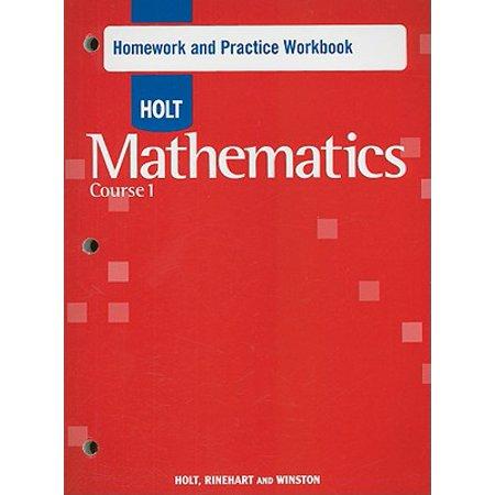 Holt Mathematics : Homework Practice Workbook Course