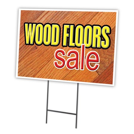 Wood Floors Sale 18 Quot X24 Quot Yard Sign Amp Stake Outdoor Plastic