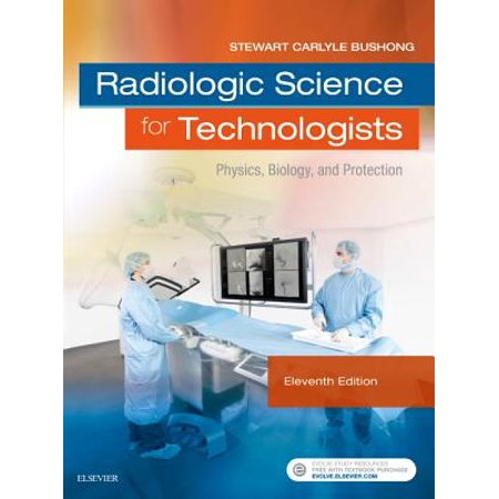 Radiologic Science for Technologists : Physics, Biology, and (Physics For Life Sciences Martin Zinke Allmang)