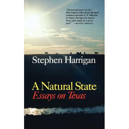 Essie Natural - A Natural State : Essays on Texas