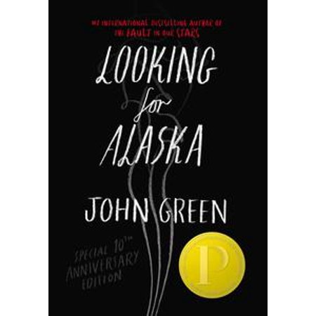 - Looking For Alaska Special 10th Anniversary Edition - eBook