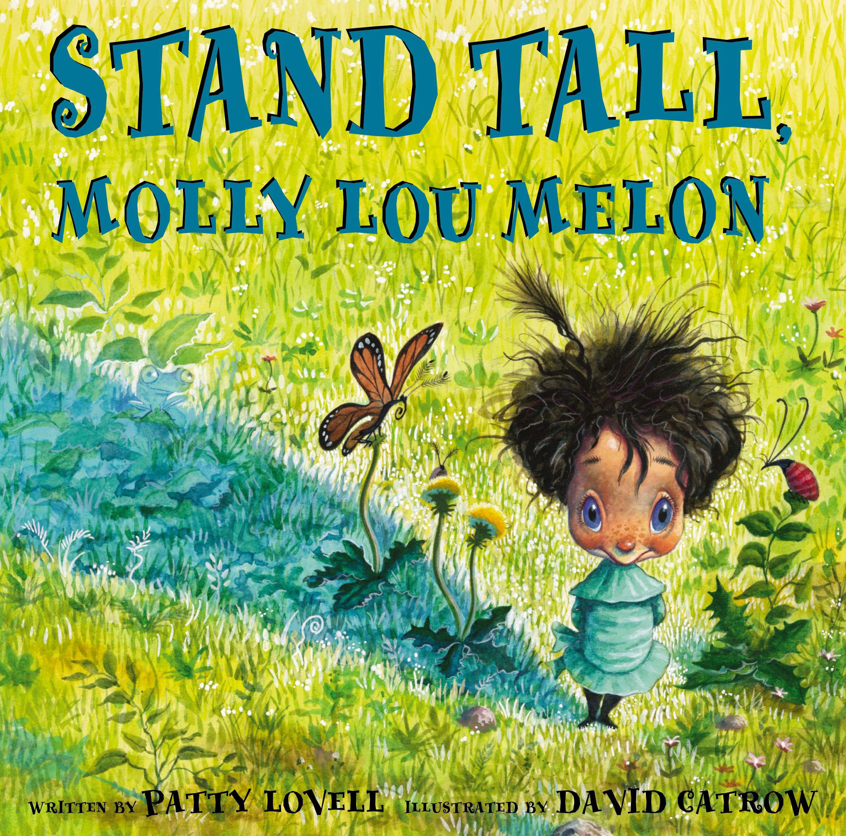 Stand Tall, Molly Lou Melon (Hardcover)