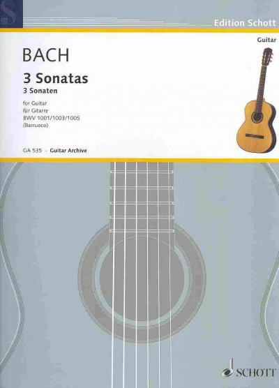 3 Sonatas for Guitar: BWV 1001  1003  1005 by