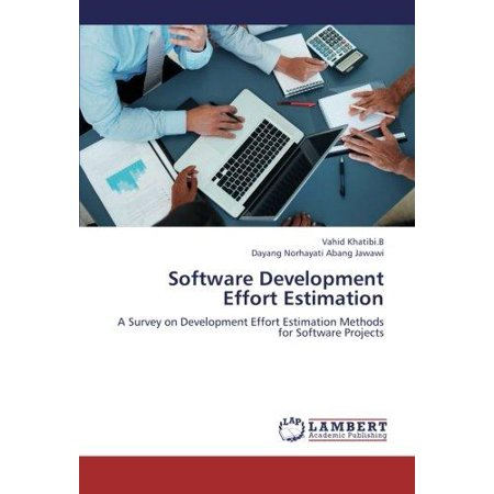 Software Development Effort Estimation