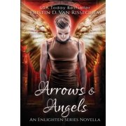 Arrows & Angels (Hardcover)