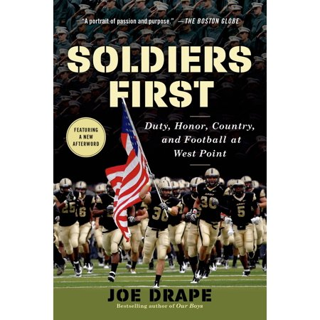 Soldiers First : Duty, Honor, Country, and Football at West Point