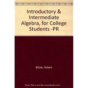 Introductory & Intermediate Algebra, for College Students -PR