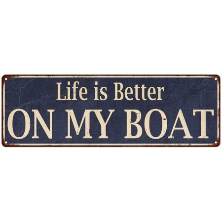 Life is Better on My Boat 2 Vintage Look Reprodution Metal Sign 6x18 Old Advertising Man Cave Game Room M6180727 - My New Halloween Room Games