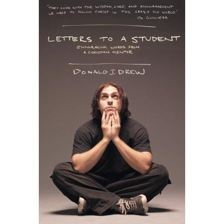 Letters to a Student : Staying Close to Christ During the University (Best Universities For Student Life)