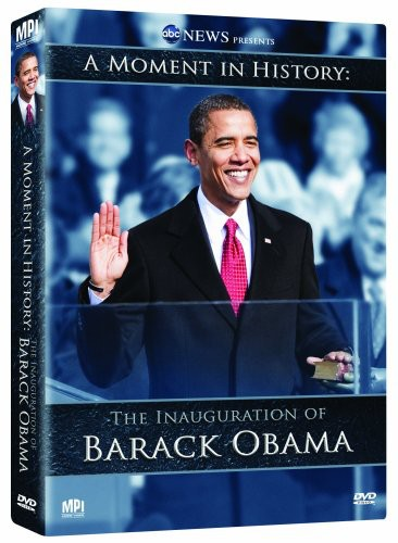 A Moment in History: The Inauguration of Barack Obama by MPI HOME VIDEO