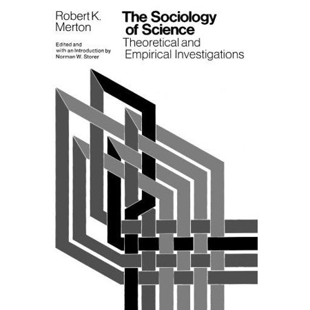 The Sociology of Science: Theoretical and Empirical Investigations - image 1 of 1