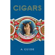 Cigars : A Guide