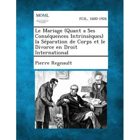 Le Mariage (Quant a Ses Consequences Intrinseques) La Separation de Corps Et Le Divorce En Droit - Mariage A L'halloween