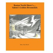 Boston North Shore's ... Salem's Golden Broomstick