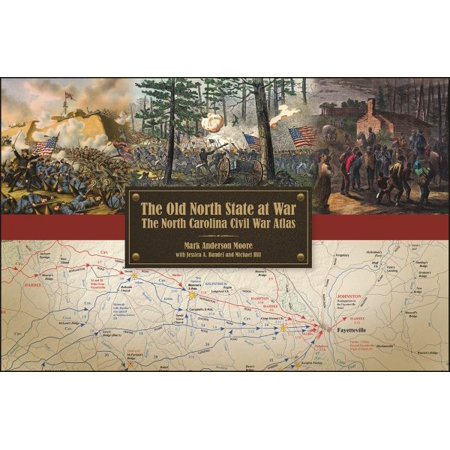 The Old North State at War : The North Carolina Civil War