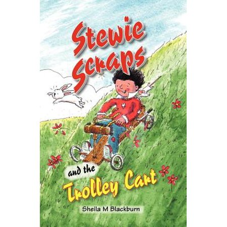 Stewie Scraps and the Trolley Cart - eBook