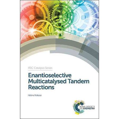 Les réactions énantiosélectives Multicatalysed Tandem
