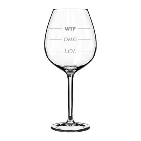20 oz Jumbo Wine Glass Funny LOL OMG WTF](Jumbo Glasses)