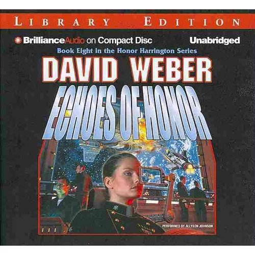 Echoes of Honor: Library Edition
