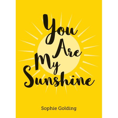 You Are My Sunshine](You Are My Sunshine Gifts)