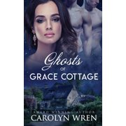 Ghosts of Grace Cottage (Paperback)