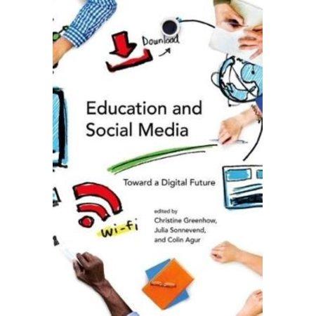 Education And Social Media  Toward A Digital Future