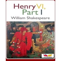 Henry VI, Part 1 - eBook