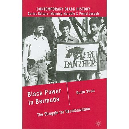 Black Power in Bermuda : The Struggle for - Black Toga