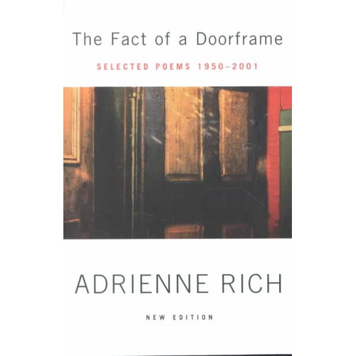 The Fact of a Doorframe: Selected Poems 1950-2001