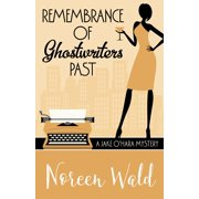 REMEMBRANCE OF GHOSTWRITERS PAST - eBook