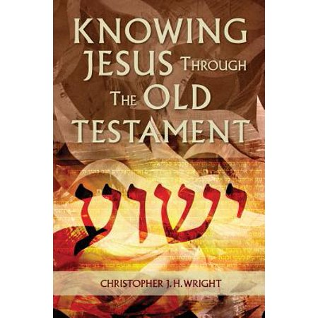 Knowing Jesus Through the Old Testament (Knowing Jesus Through The Old Testament Review)