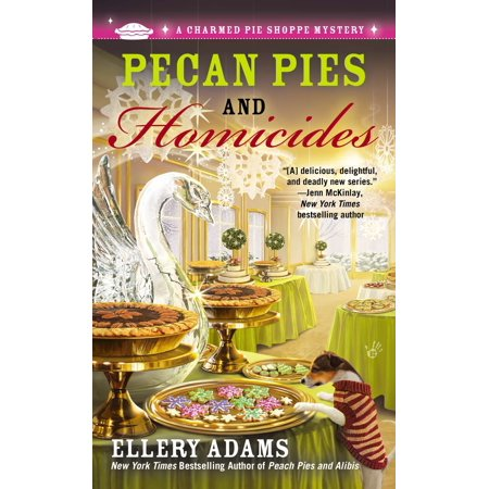 Pecan Pies and Homicides (Best Mail Order Pecan Pie)