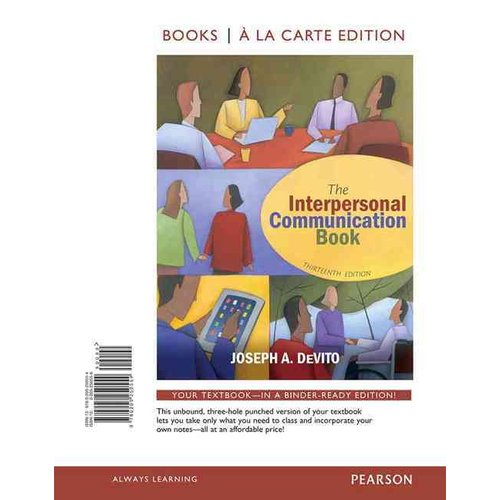The Interpersonal Communication Book: Books a La Carte Edition