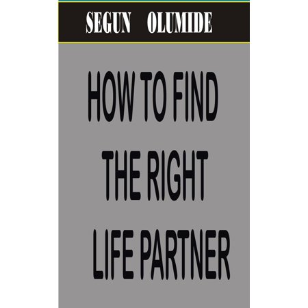 How To Find The Right Life Partner - (How To Find The Right Sunglasses)