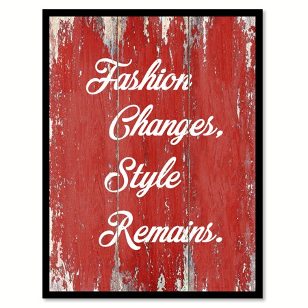 Fashion Changes Style Remains Inspirational Quote Saying Red Canvas Print Picture Frame Home Decor Wall Art Gift Ideas 22