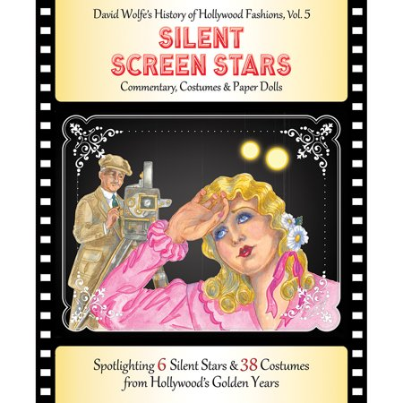 Silent Screen Stars Paper Dolls 6 Stars & 38 Costumes From Tinseltown