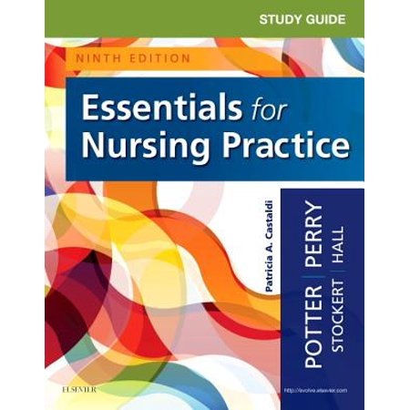 Study Guide for Essentials for Nursing Practice (Fundamentals Of Nursing Potter And Perry Audiobook)