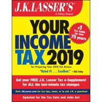 J.K. Lasser's Your Income Tax 2019 : For Preparing Your 2018 Tax Return