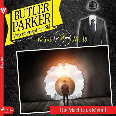 Die Macht aus Metall - Butler Parker 18 (Ungekürzt) - Audiobook (Kopf Metall)