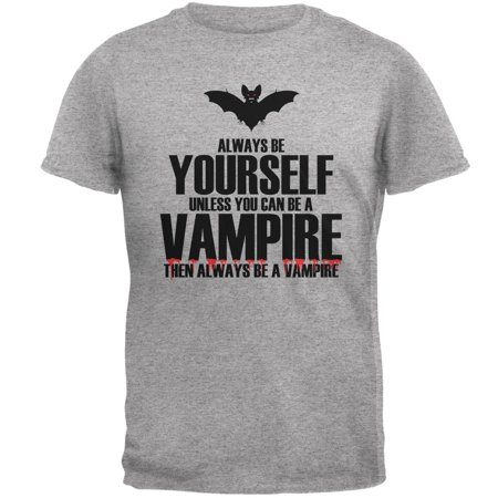 Halloween Always Be Yourself Vampire Heather Grey Adult T-Shirt