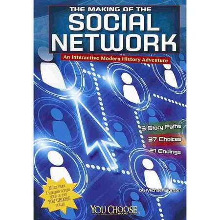 The Making Of The Social Network  An Interactive Modern History Adventure
