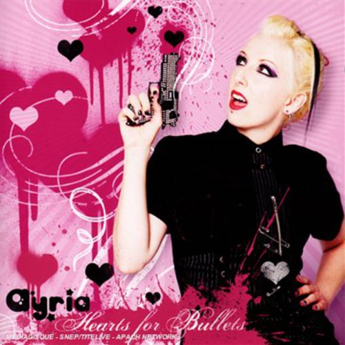Ayria - Hearts for Bullets [CD]